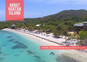 All About Roatan Island