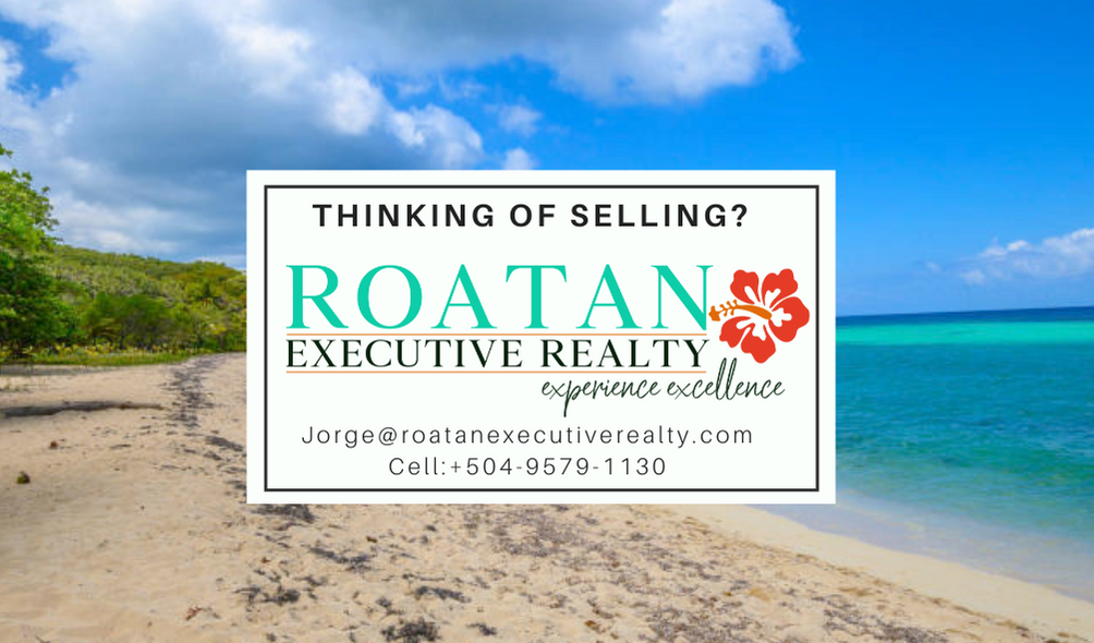 Sell your Roatan Real Estate with Jorge Chavez