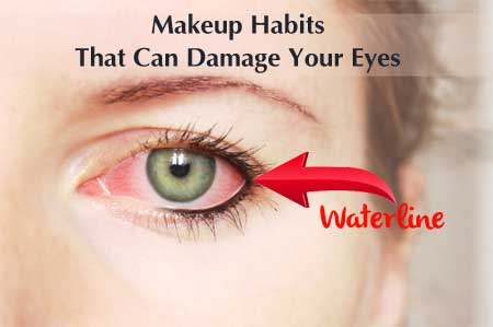 Beauty Habits That Damage Your Eye Sight