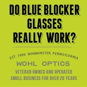 Do Blue Light Blocker Glasses Work?  Real or Fiction?