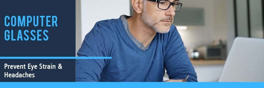 Computer Glasses Prevent Eye Strain and Headaches