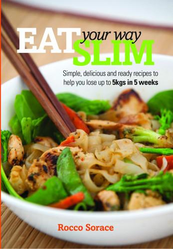 Eat Your Way Slim Recipe Book