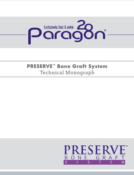 PRESERVE™ Technical Monograph