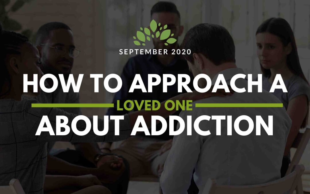 How to Approach a Loved One About Addiction