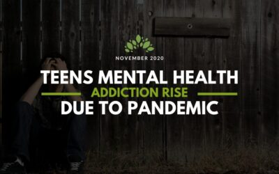 Teen Mental Health Issues/Addiction Rise Due to Pandemic