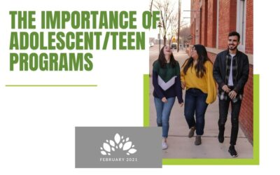 The Importance of Adolescent/Teen Programs