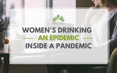 Women's Drinking | An Epidemic Inside a Pandemic