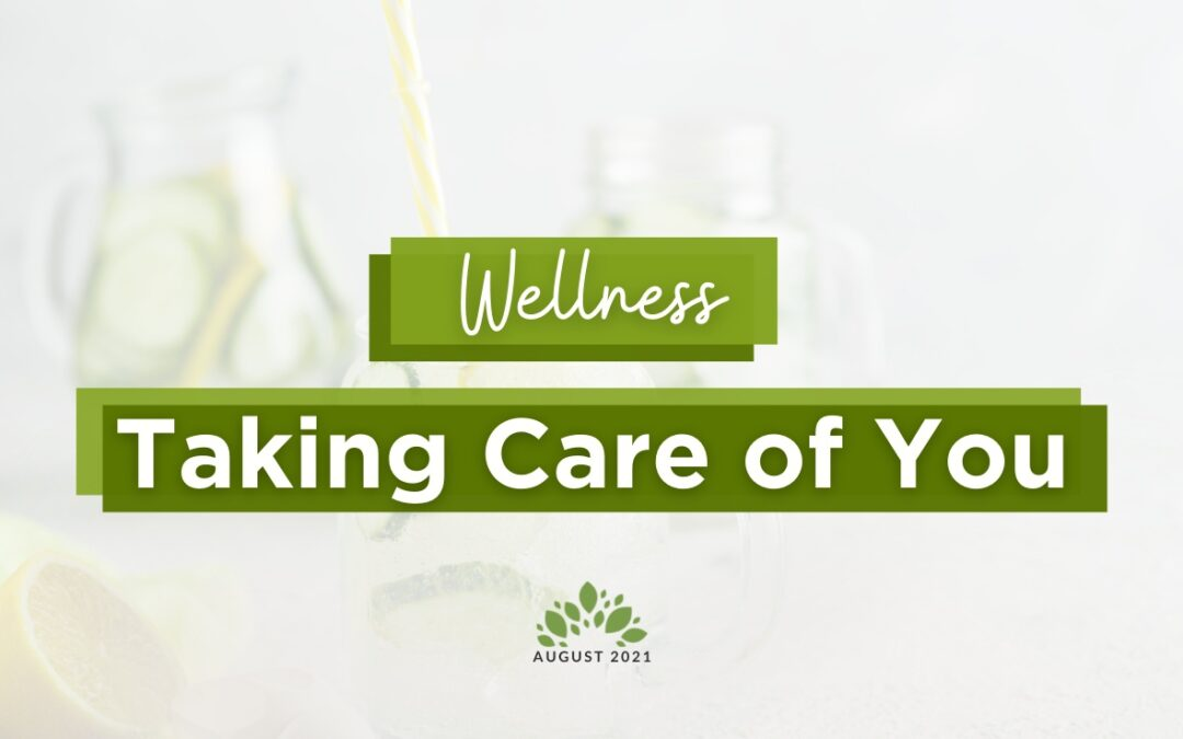 Wellness | Taking Care of You