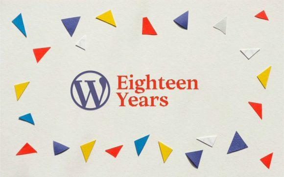 Happy 18th Birthday, WordPress