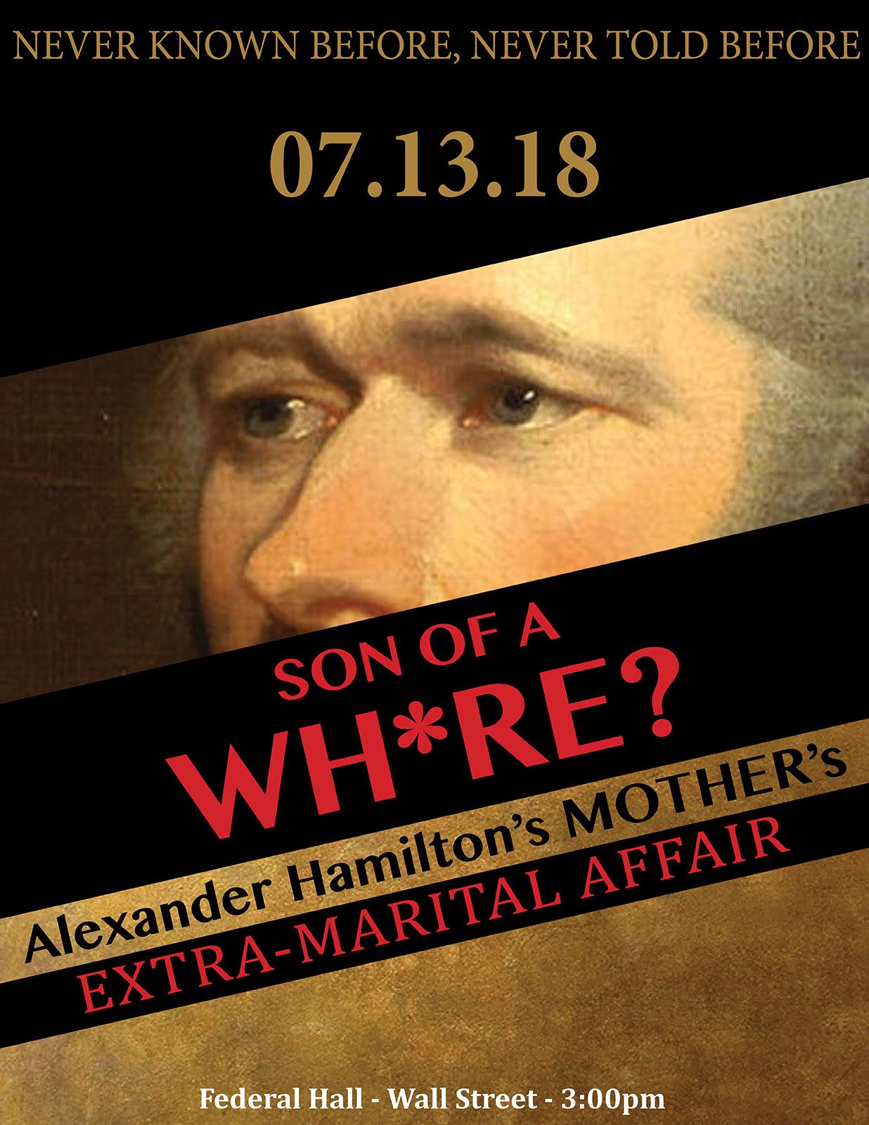 Alexander Hamilton: Son of a Whore?