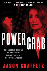 Power Grab: The Liberal Scheme to Undermine Trump, the GOP and Our Republic