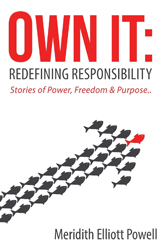 Own It: Redefining Responsibility