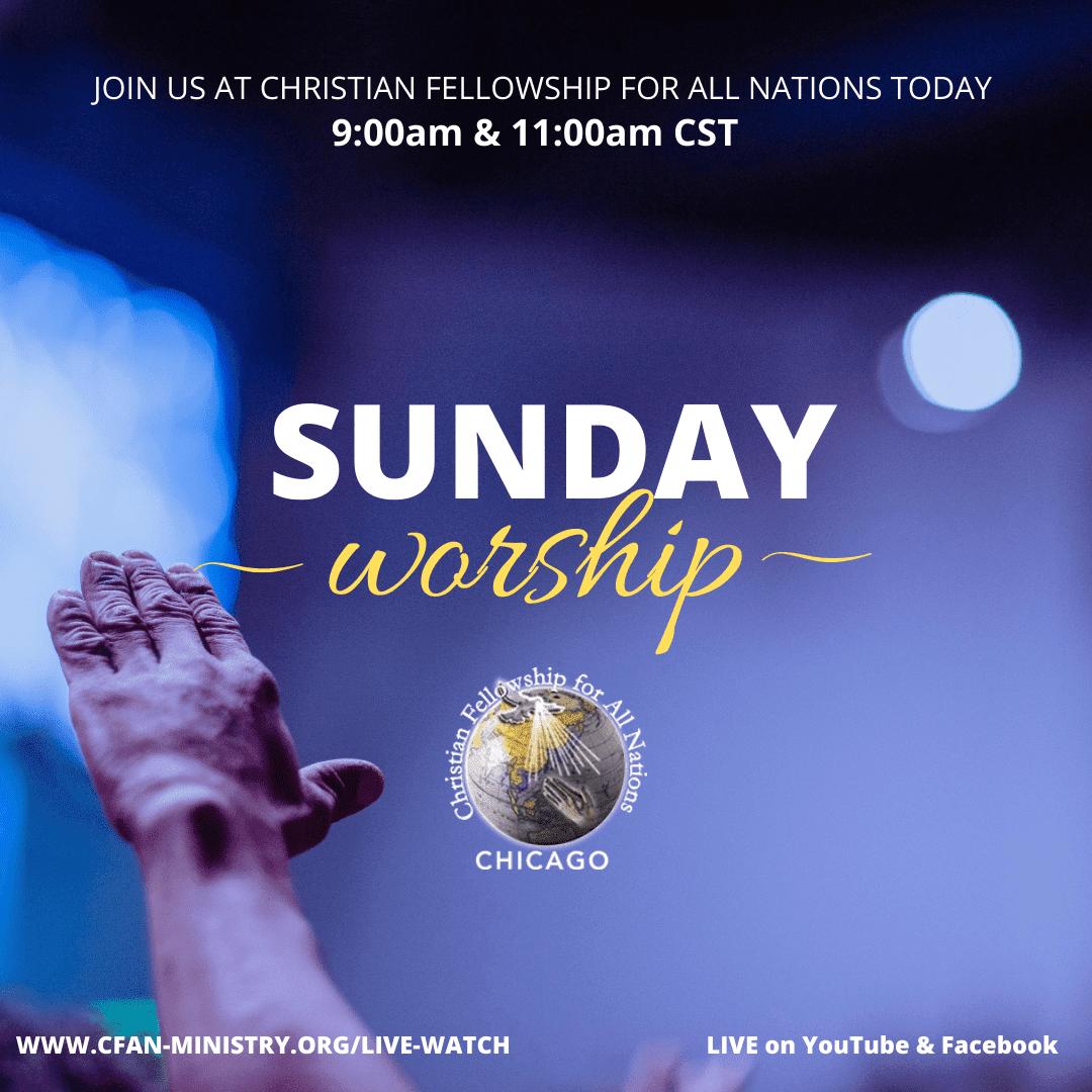 Sunday Service @ CFAN Chicago