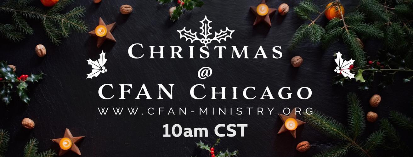 Christmas Service @ CFAN Chicago