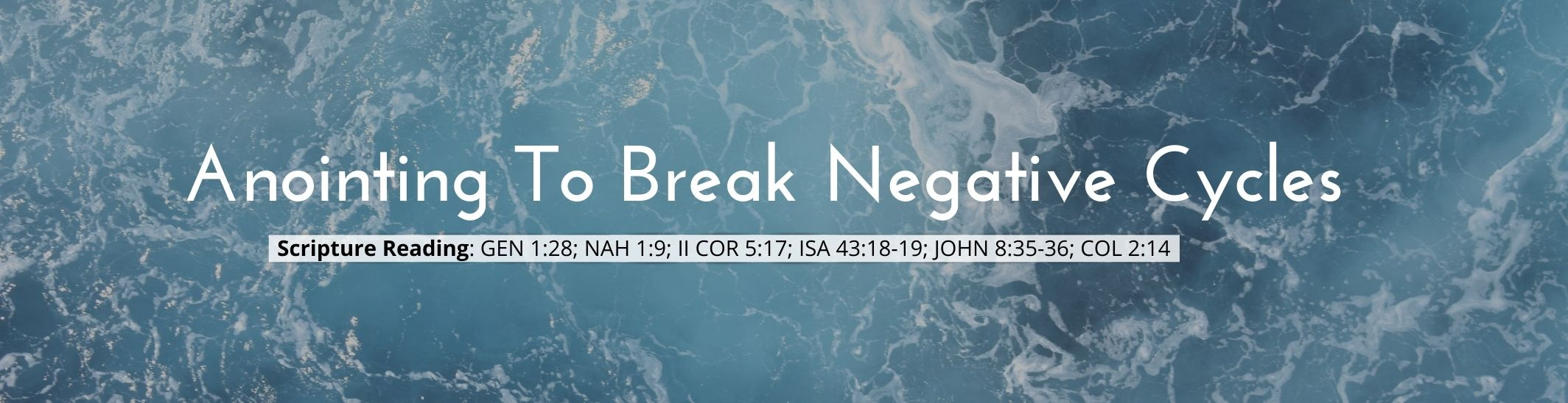 Anointing To Break Negative Cycles - CFAN CHicago