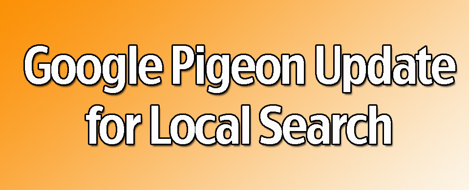 Google Pigeon Update for Local Search