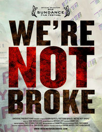 We Are Not Broke