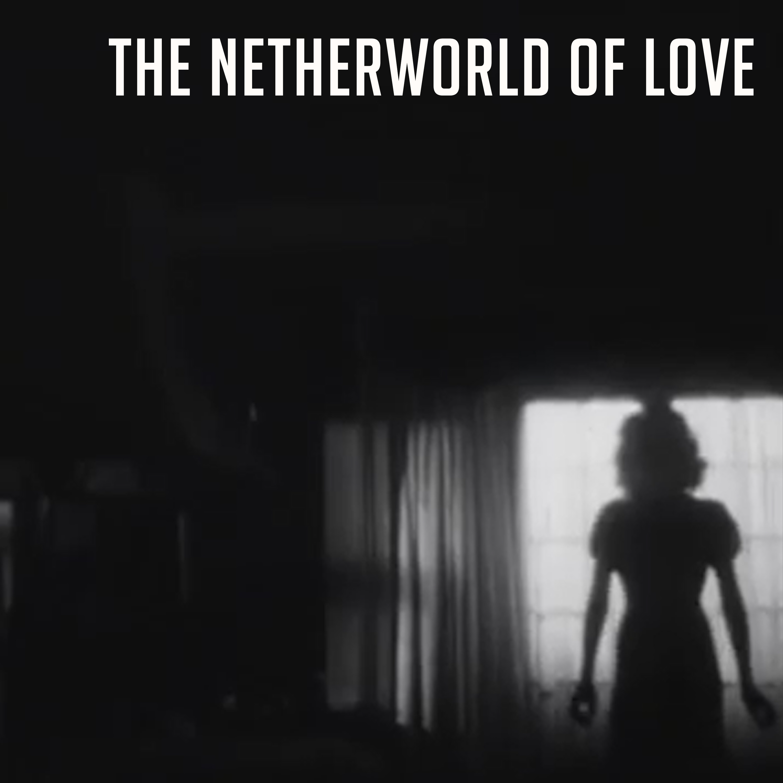 Beard Bates - The NETHERWORLD OF LOVE COVER