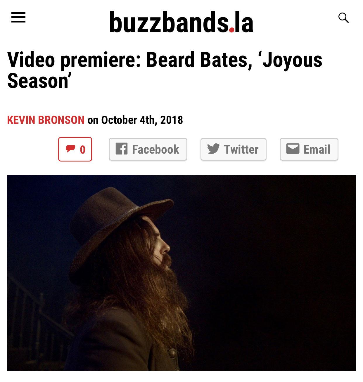 Beard Bates - Buzzbands LA - Joyous Season video premiere