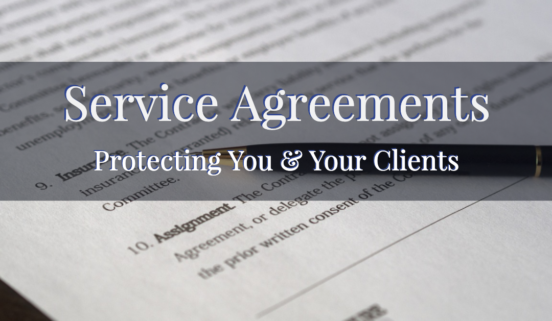 Service Agreement | Protecting You & Your Clients