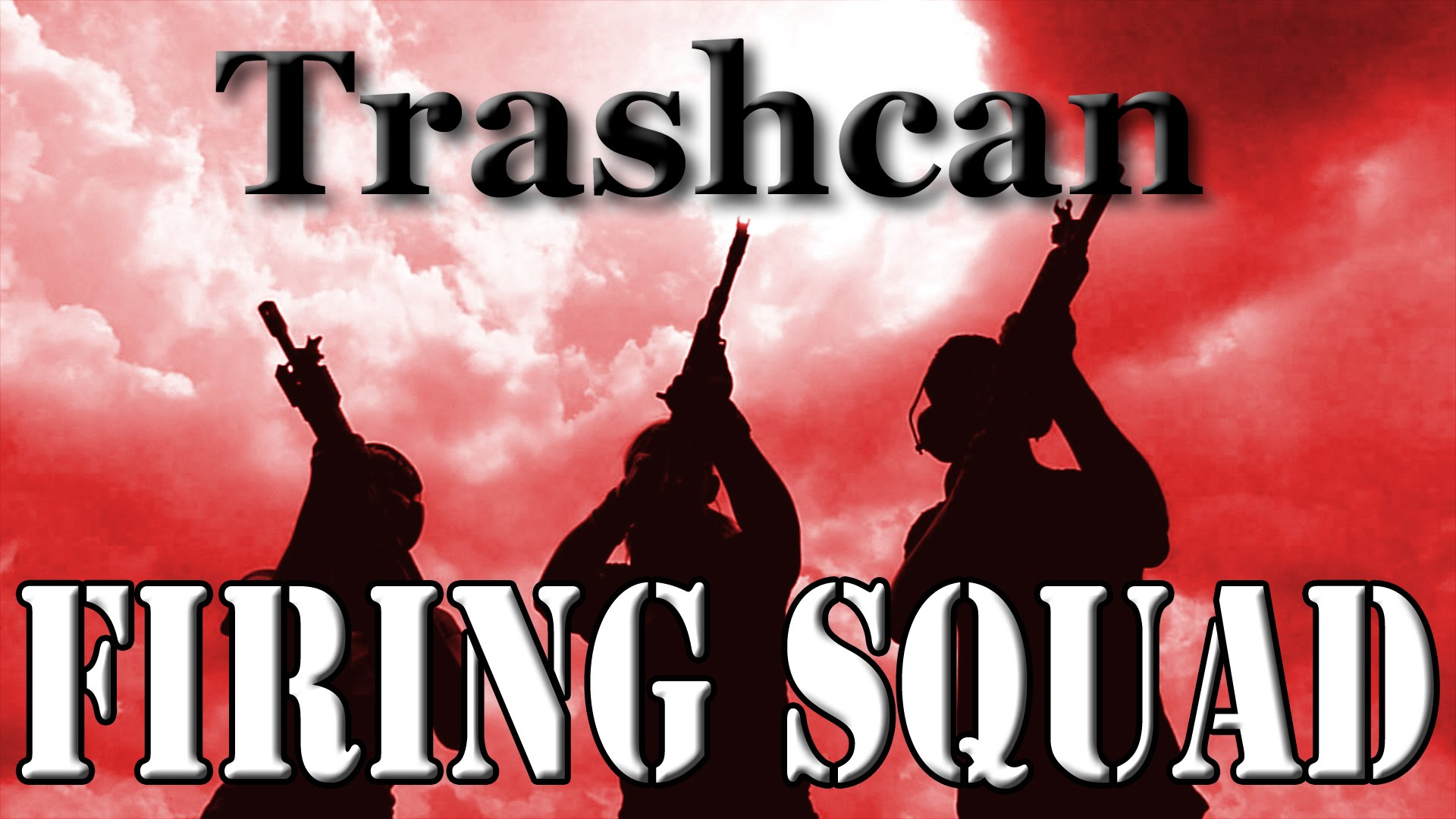 Firing Squad vs Trash Can