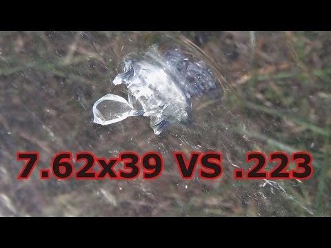 7.62x39 vs .223 vs Bulletproof Glass