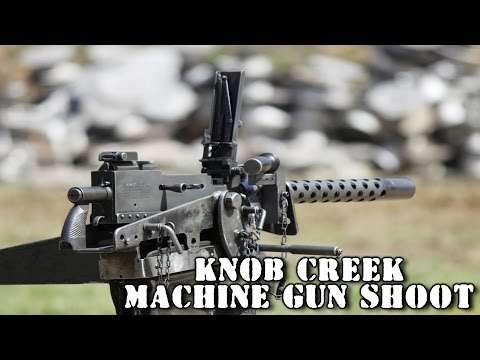 Knob Creek Machine Gun Shoot 2015