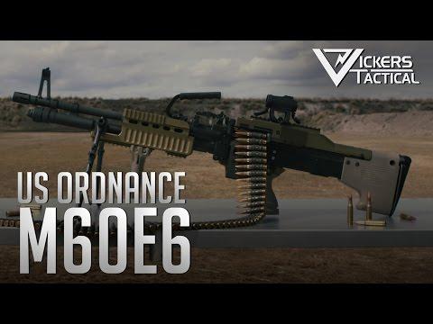 US Ordnance M60E6 General Purpose Machine Gun