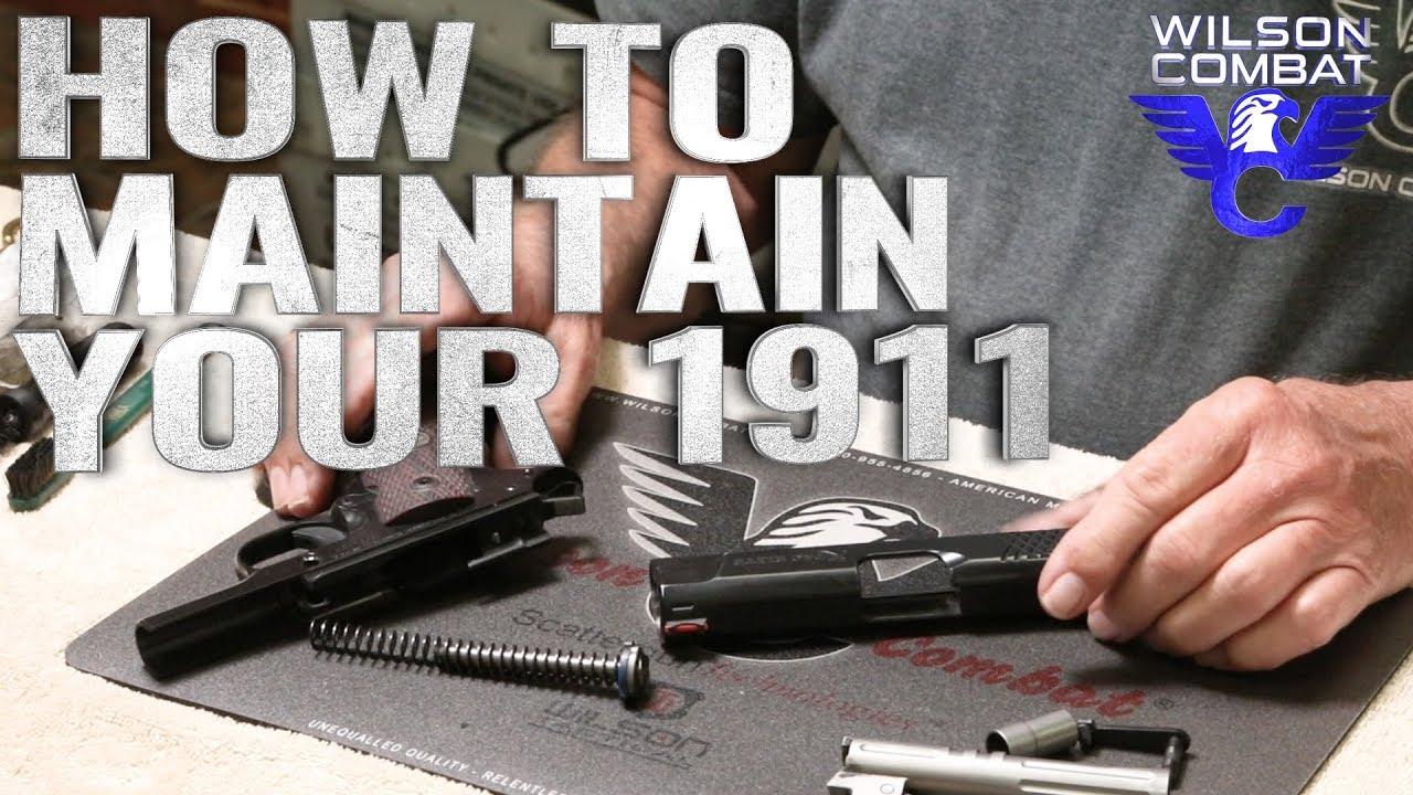 Maintaining a 1911 Pistol