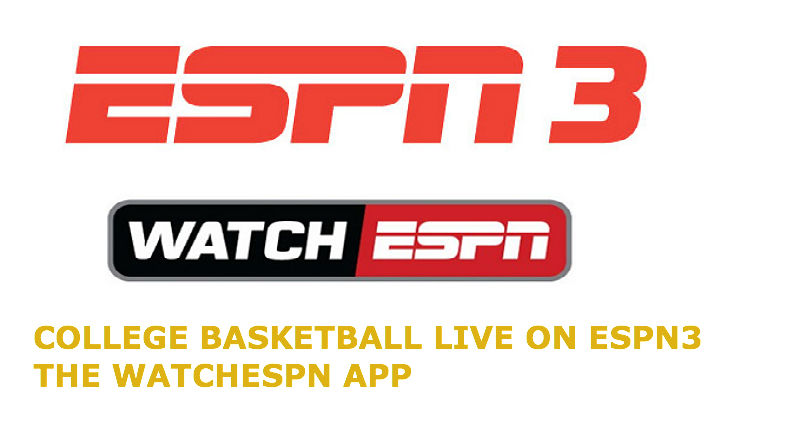 What's On ESPN3 Today? – How To Watch Free College Basketball: Jan. 17