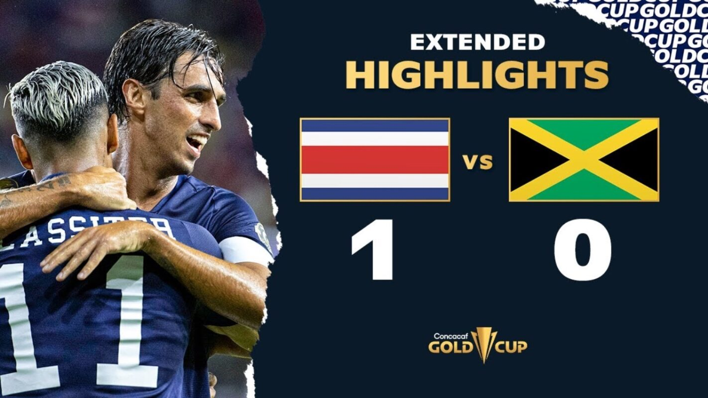 [Watch video highlights] Costa Rica beat Jamaica, 1-0 2021 CONCACAF Gold Cup