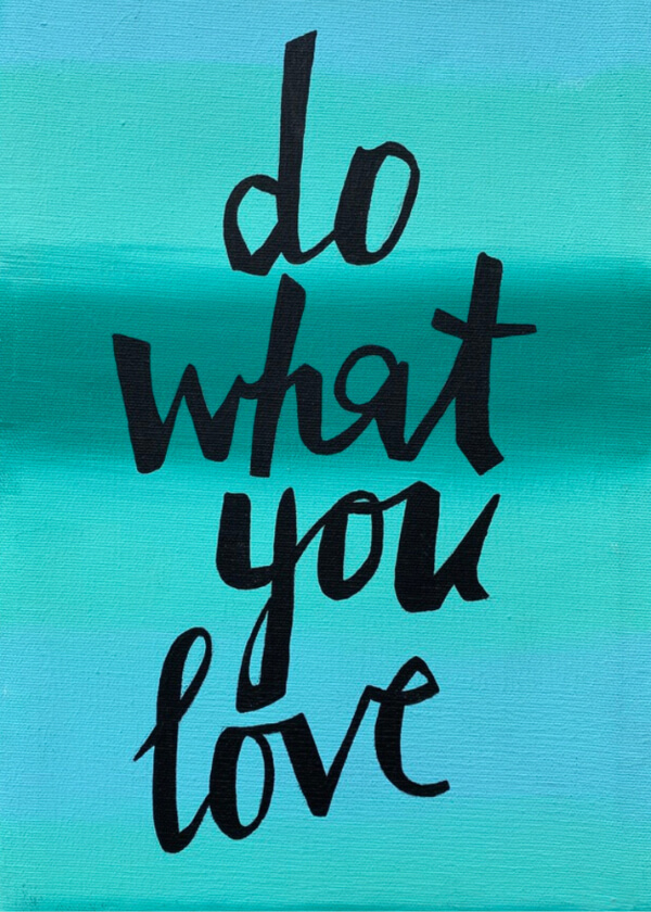 Name-Do What You Love–Tag-Inspiration Encouragement Thinking of You_Collection-All Seasons