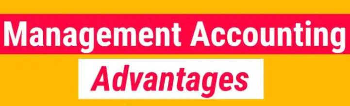 Management accounting-advantages