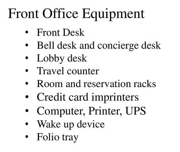 Equipment Used in Front Office