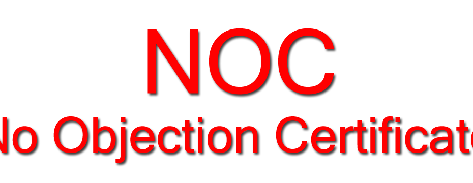 NOC -No Objection Certificate