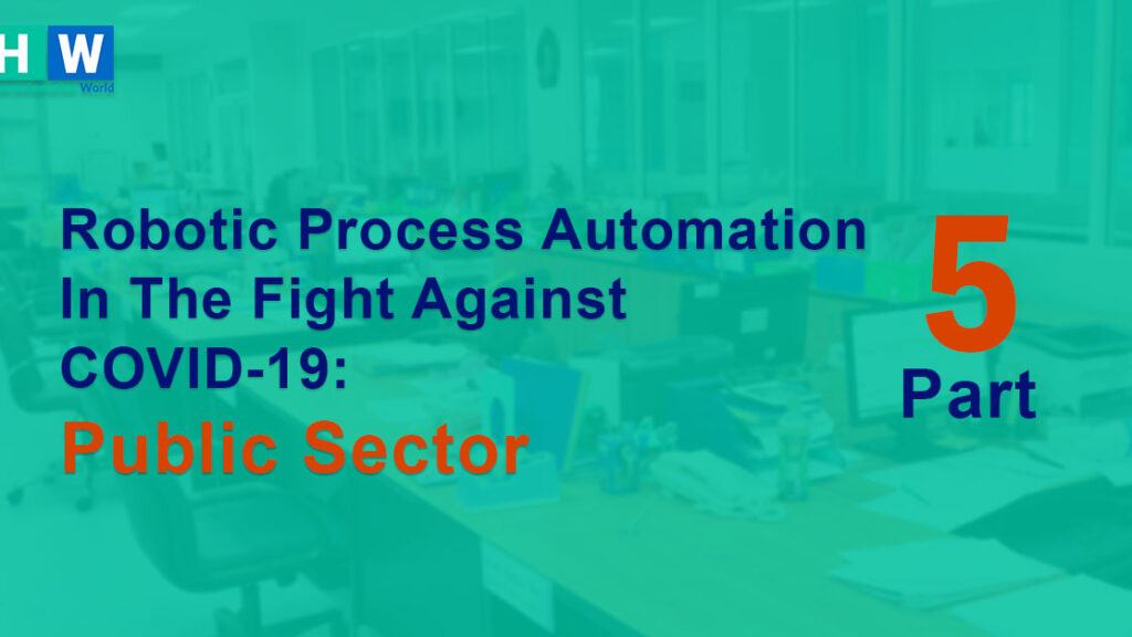 RPA for Public Sector in Covid-19