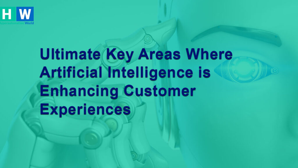 Key areas to implement Artificia Intelligence to enhance customer experience