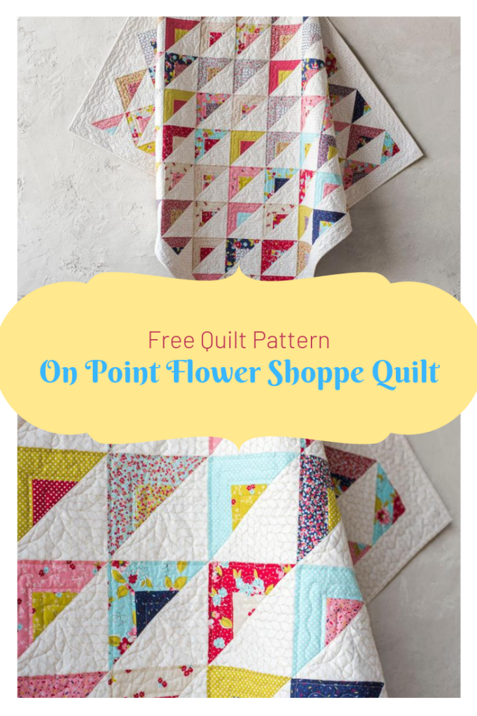 Free On Point Flower Shoppe Quilt Patterns