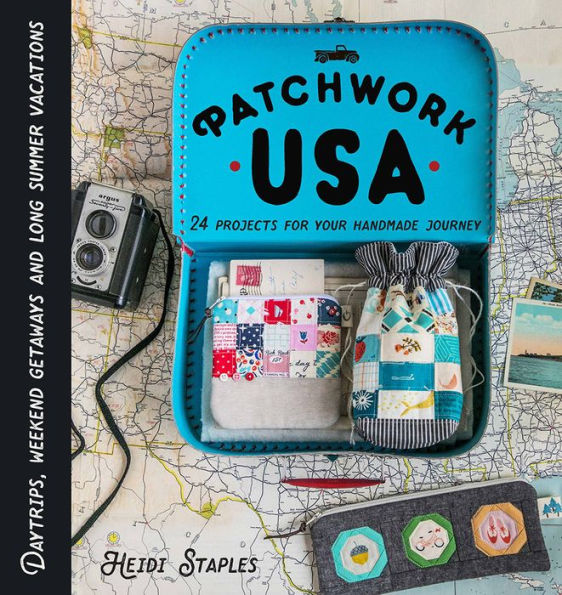 Celebrate your fabrics with the 24 projects included in Patchwork USA by Heidi Staples from Fabric Mutt