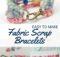 Fabric Scrap Bracelets