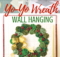Yo-Yo Wreath Wall Hanging