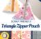 Triangle Zipper Pouch Tutorial