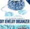 DIY Jewelry Organizer Pattern