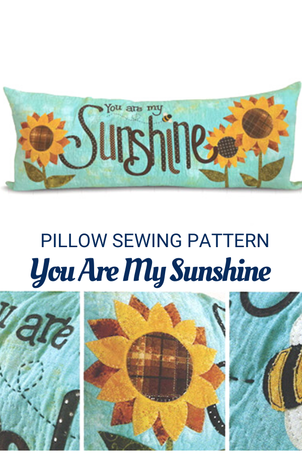 You Are My Sunshine Bench Pillow Sewing Pattern with Sunflowers