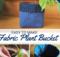 DIY Fabric Plant Bucket