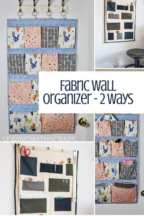 Fabric wall organizers - 2 ways