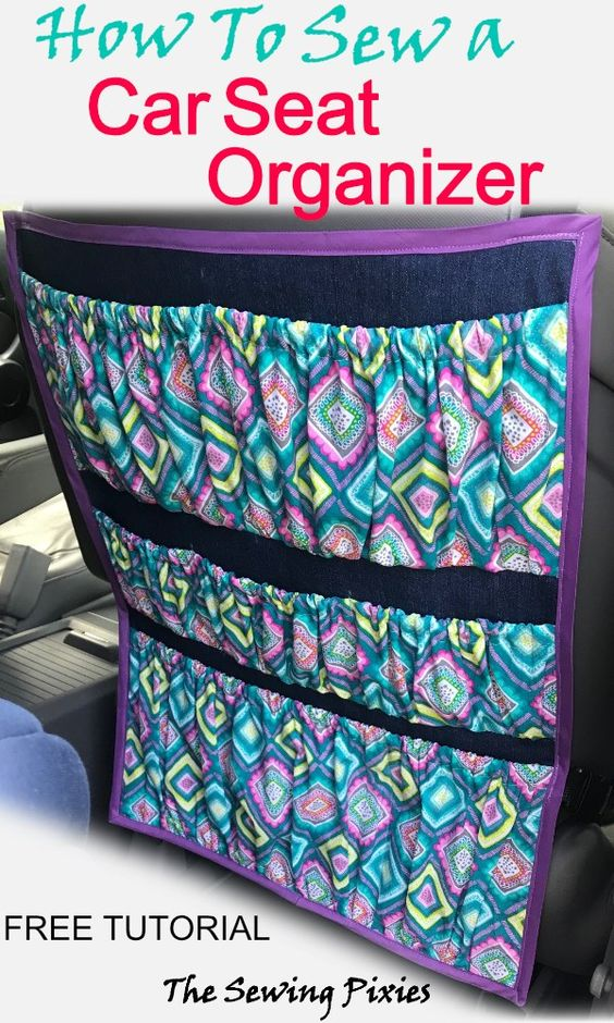 How to Sew a Car Seat Organizer
