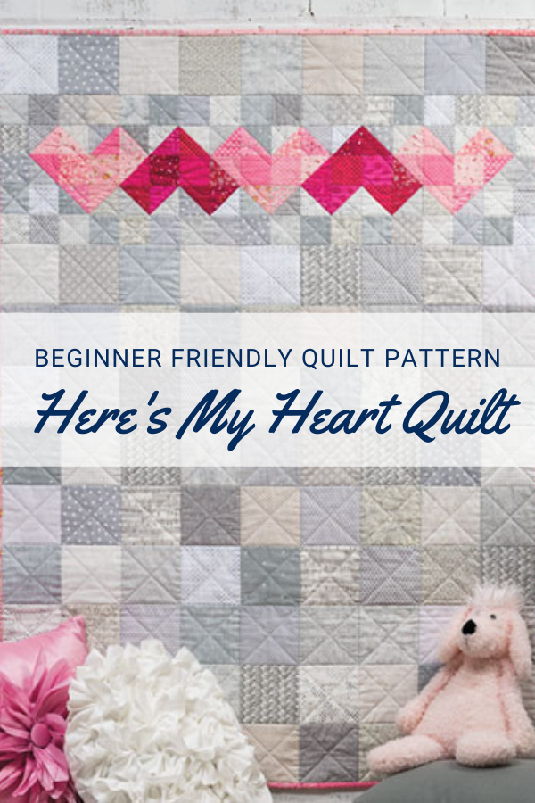 Here's My Heart Quilt Pattern and Video Class
