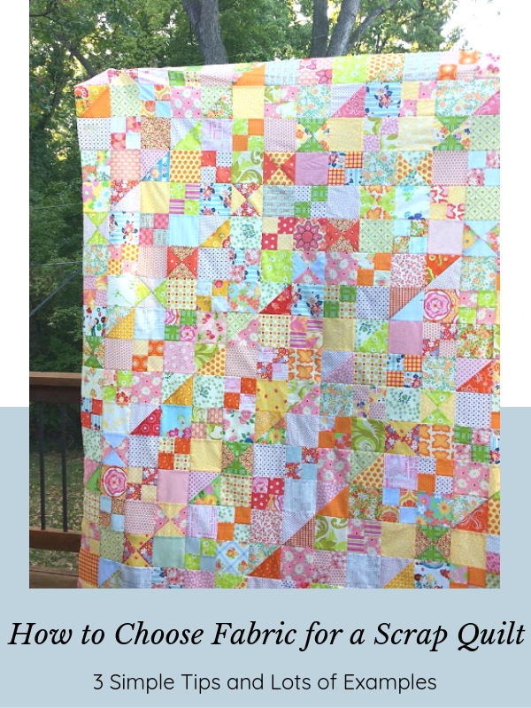 How to Choose Fabric for A Scrap Quilt