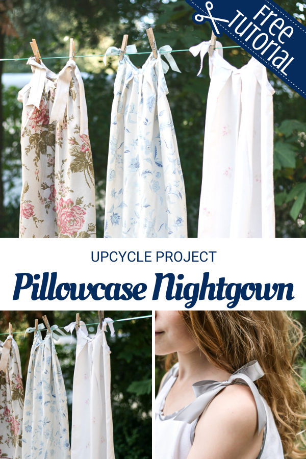 Easy to Sew Pillowcase Nightgown Tutorial. Upcycle sewing project